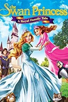 The Swan Princess A Royal Family Tale