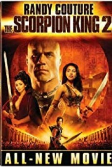 The Scorpion King 2 Rise Of A Warrior อภินิหารศึกจอมราชันย์ 2008