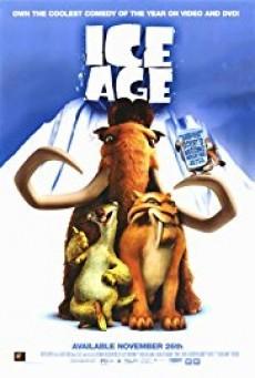 Ice Age 1 ไอซ์ เอจ ภาค 1 เจาะยุคน้ำแข็งมหัศจรรย์
