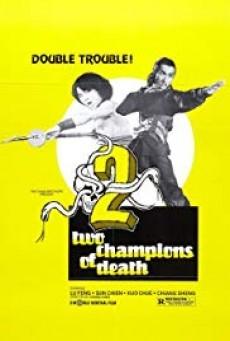 Two Champions of Shaolin จอมโหดเส้าหลินถล่มบู๊ตึ้ง