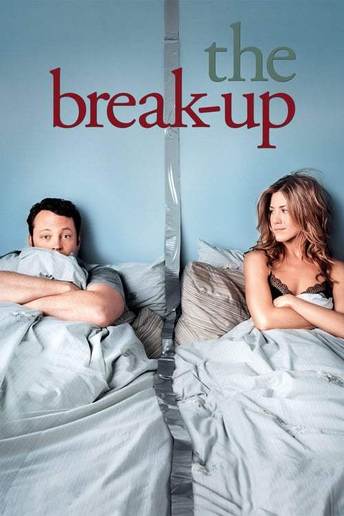 The Break Up (2006) เตียงหัก แต่รักไม่เลิก
