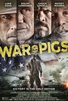 War Pigs พลระห่ำพันธุ์ลุยแหลก