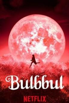 BULBBUL (2020) รอยรักตำนานอาถรรพ์