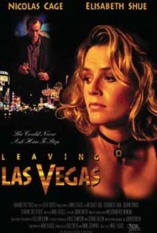 Leaving Las Vegas ดื่มรักลาสเวกัส