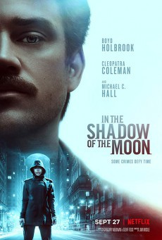 In the Shadow of the Moon (2019) ย้อนรอยจันทรฆาต