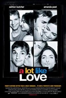 A Lot Like Love เพราะมันไม่ใช่ความรัก