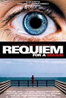 Requiem for a Dream บทสวดแด่วัน…ที่ฝันสลาย