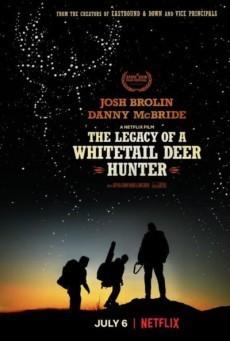 The Legacy of a Whitetail Deer Hunter (2018) คุณพ่อหนวดดุสอนลูกให้เป็นพราน
