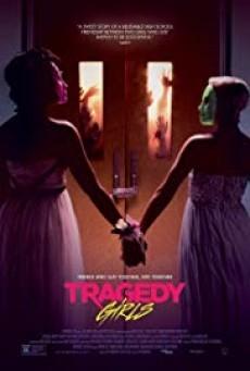 Tragedy Girls ( สองสาวซ่าส์ ฆ่าเรียกไลค์ )