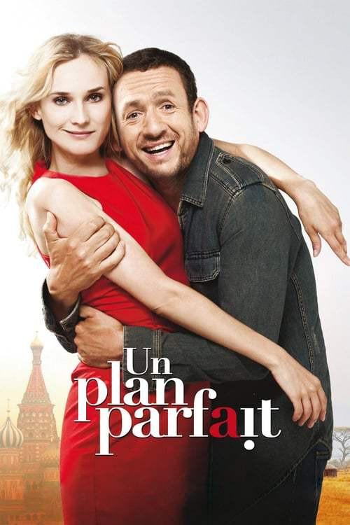 Un plan parfait (2012) รักหลอกๆ แต่ใจบอกใช่