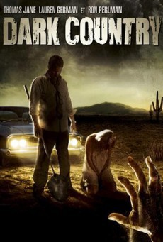 Dark Country (2009) เมืองแปลก คนนรกเดือด