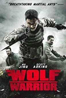 Wolf Warrior โคตรคนโค่นทีมมหากาฬ (2015)