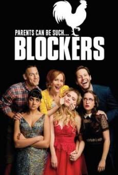 Blockers บล็อกซั่ม วันพรอมป่วน