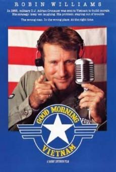 Good Morning, Vietnam กู๊ดมอร์นิ่งเวียตนาม ดีเจเสียงใส ขวัญใจทหารหาญ