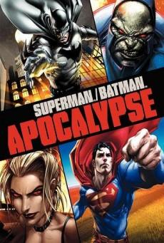 Superman Batman Apocalypse ซูเปอร์แมน กับ แบทแมน ศึกวันล้างโลก