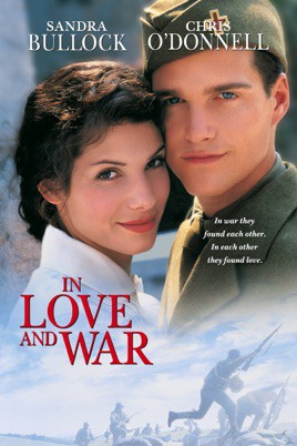 In Love And War (1996) รักระหว่างรบ