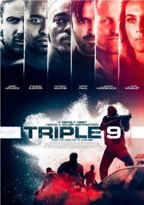 Triple 9 (2016) ยกขบวนปล้น