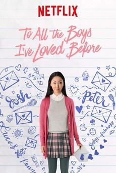 To All the Boys I've Loved Before (2018) แด่ชายทุกคนที่ฉันเคยรัก