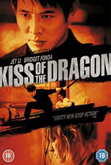 Kiss Of The Dragon จูบอหังการ ล่าข้ามโลก