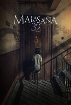 32 Malasana Street (2020) 32 มาลาซานญ่า ย่านผีอยู่
